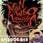 Pop Culture Hound – Episode 218: David Hine & Mark Stafford – The Men Who Laugh