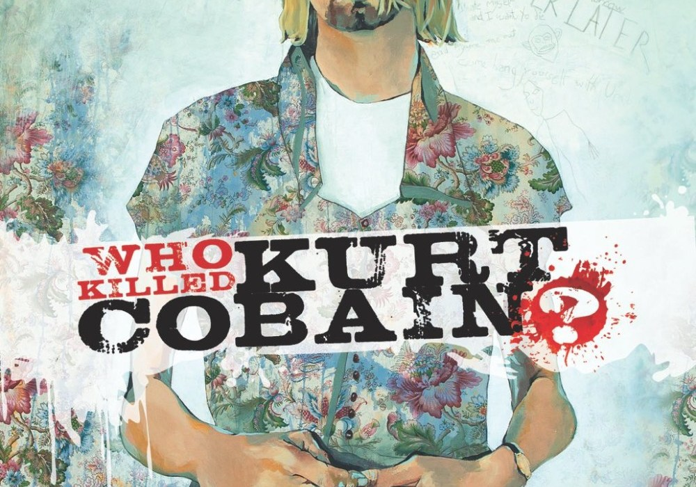 Who Killed Kurt Cobain? Featured
