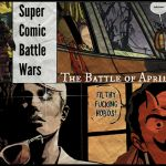 Super Comic Battle Wars, Episode 2: April 2017