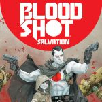 "Don't Miss This: ""Bloodshot: Salvation"" by Jeff Lemire, Lewis LaRosa, and Mico Suayan"