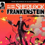 "Pick of the Week: ""Sherlock Frankenstein And The Legion Of Evil"" #1"