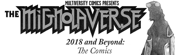 Mignolaversity: 2018 and Beyond