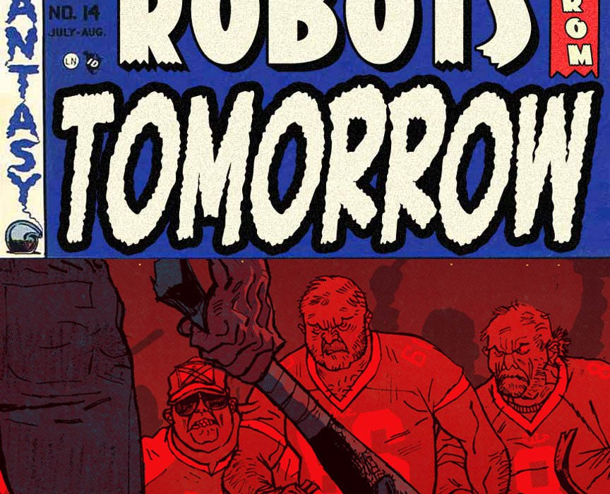 Robots From Tomorrow Southern Bastards