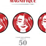 """""""Femme Magnifique: 50 Magnificent Women Who Changed the World"""""""