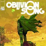 "Don't Miss This:  ""Oblivion Song"" by Kirkman & De Felici"