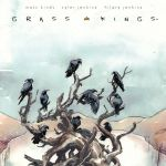 "Don't Miss This: ""Grass Kings"" by Matt Kindt & Tyler Jenkins"
