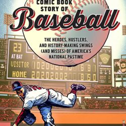 Comic Book History of Baseball Featured