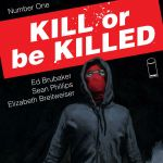 "Don't Miss This: ""Kill or Be Killed"" by Ed Brubaker, Sean Philips, Elizabeth Breitweiser"