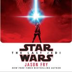 <i>Star Wars</i> Book Club Episode V: <i>The Last Jedi</i> Novelization by Jason Fry