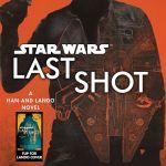 <i>Star Wars</i> Book Club Episode VI: <i>Last Shot</i> by Daniel Jose Elder