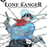 SDCC '18: The Lone Ranger Rides Again in Mark Russell and Bob Q's New Ongoing