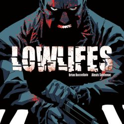 Lowlifes 4 Featured