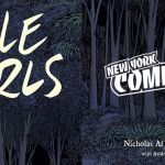"""NYCC '18: Sarah deLaine and Nicholas Aflleje Discuss Their Image OGN """"Little Girls"""""""