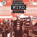 "Solve The Unsolvable With Curt Pires And ""Wyrd"""