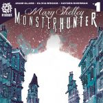 """AfterShock Announce """"Mary Shelley: Monster Hunter"""""""