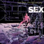 "Casey and Kowalski's ""Sex"" Returns in Graphic Novel Form"