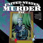 "Pick of the Week: ""United States vs. Murder, Inc."" #6"