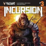 "C2E2 2019: Alex Paknadel Talks Valiant, ""Incursion,"" and Parenthood"
