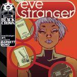 """""""Eve Stranger"""" #1"""