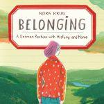 "Nora Krug's ""Belonging"" Wins the 2019 Lynd Ward Graphic Novel Prize"