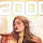 Multiver-City One: 2000 AD Prog 2137 – Mind How You Go…