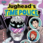 """Exclusive: Cover Reveals for """"Jughead's Time Police"""" #4"""