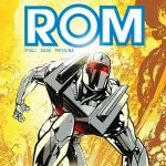 """SDCC '19: IDW and Hasbro Announce """"ROM: Dire Wraiths"""""""