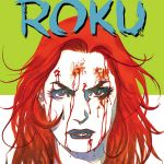 "Bunn and Bachs Launch ""Roku"" at Valiant Entertainment"