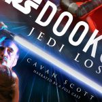 Star Wars Book Club, Episode IX: Dooku: Jedi Lost by Cavan Scott
