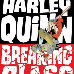 Harley Quinn Breaking Glass Featured