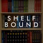 Shelf Bound: Decisions, Decisions, Decisions