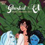 "NYCC '19: Get Spooky with ""Ghosted in LA,"" ""The Haunted Mansion"" And More with Sina Grace"