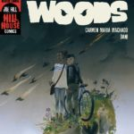 """Pick of the Week: """"The Low, Low Woods"""" #1"""