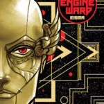 """Engineward""- – You Will Read A New Comic From George Mann And Joe Eisma Today!"