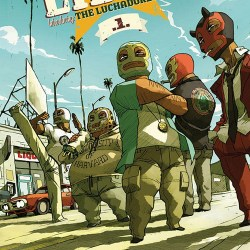 Lucha Libre #1 by Image Comics