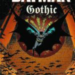 """Batman: Gothic"""