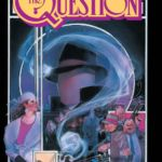 """The Question"" (1987) #1-4"