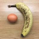 An egg. And a banana.