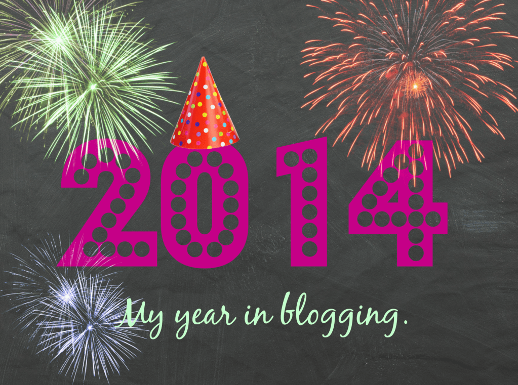 2014 in a blogging nutshell