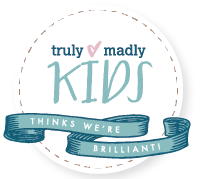 truly madly kids