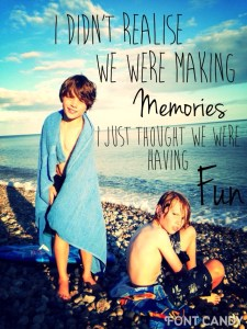 Memory making moments by Mum in a nutshell