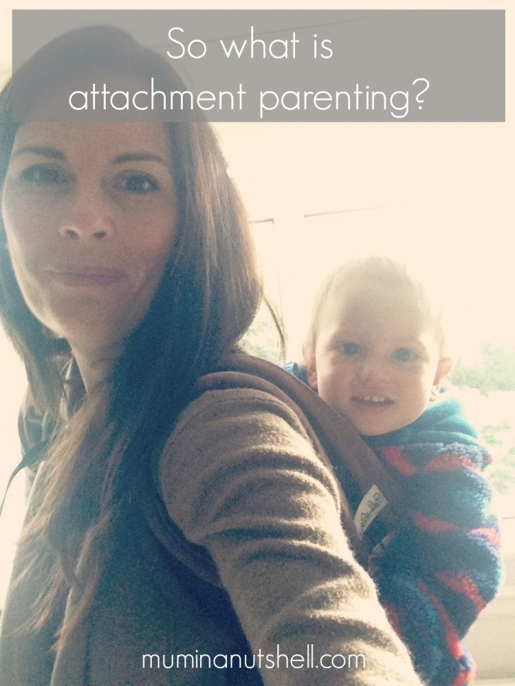 So what is attachment parenting?