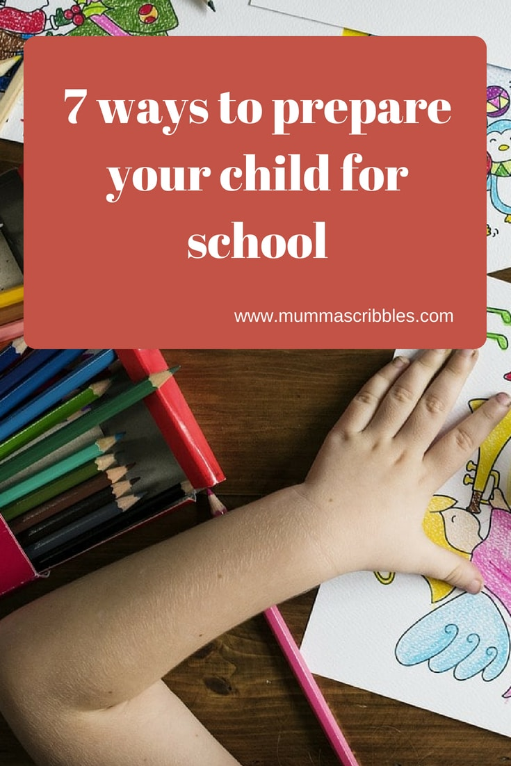 Seven Ways to prepare your child for school