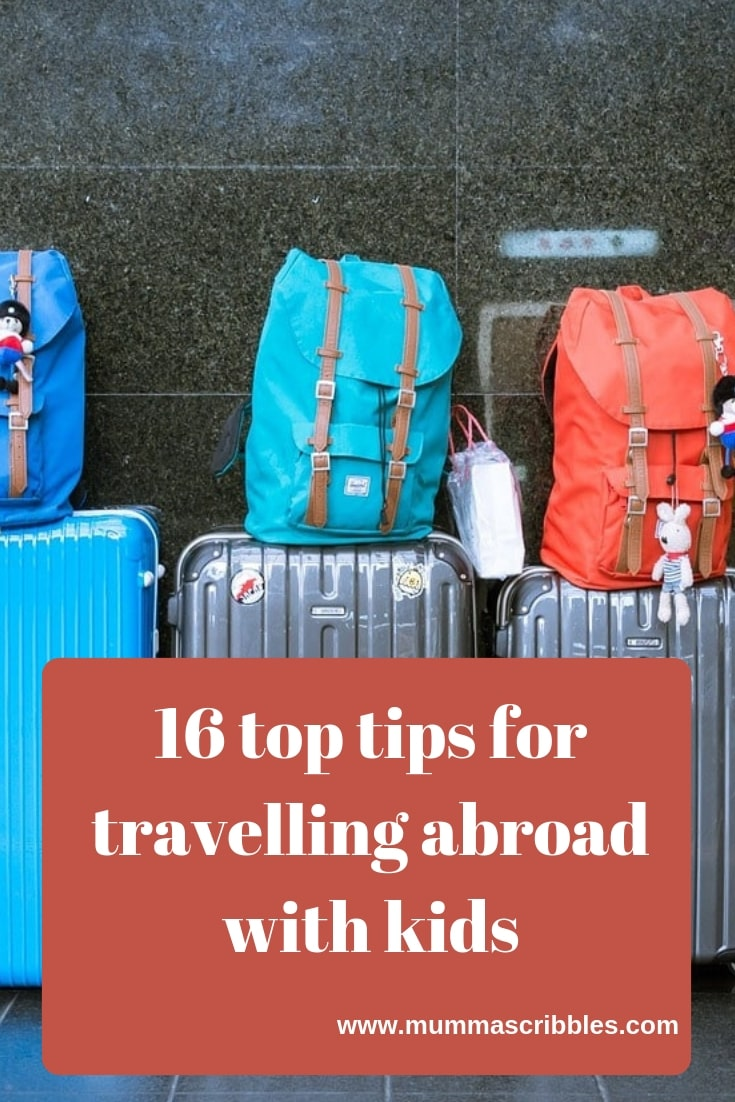 Top Tips For Travelling Abroad With Kids