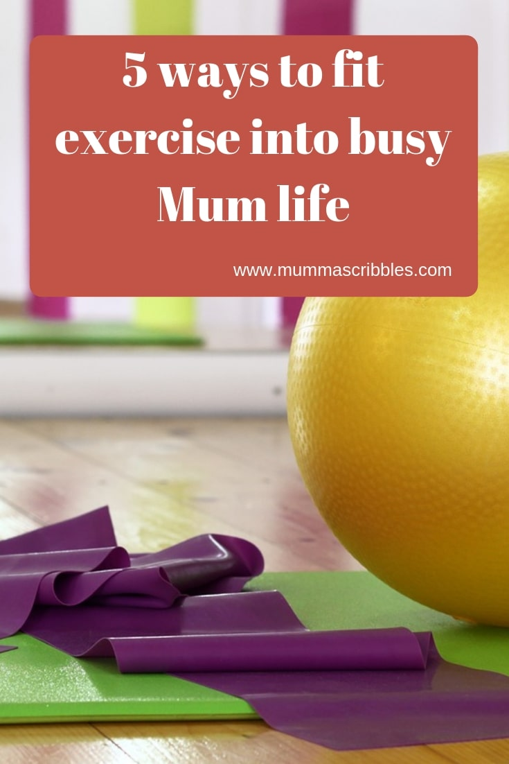Ways To Fit Exercise Into Busy Mum Life