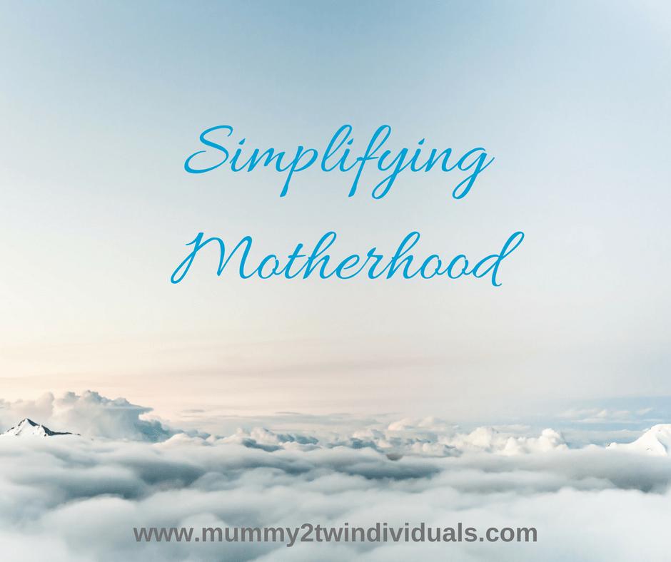 Simplifying Motherhood: What we need to learn