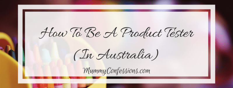 How to Be a Product Tester (In Australia): Legit Product Testing Websites
