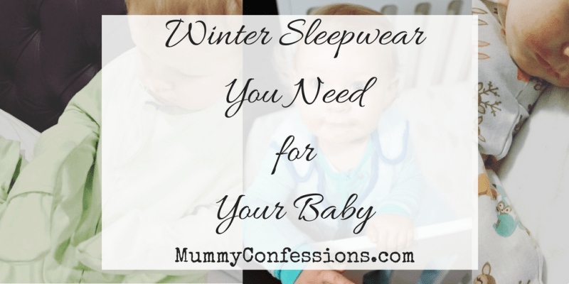 Winter Sleep Wear Your Baby Needs in Their Wardrobe!