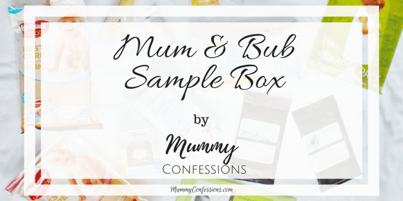 Mum & Bub Sample Box: A Great Place to Try Brands For New Mums!