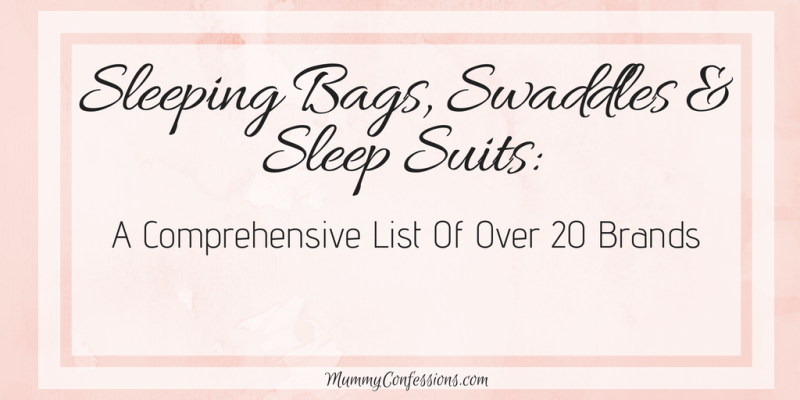 Swaddles, Sleep Suits, Sleeping Bags & Pyjamas: A Comprehensive List to Most of the Brands for Aussies